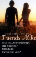 Friends alike. by pjstringfellow