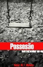 Possessão (Romance gay) by will2104