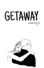 Getaway » l.h. by calumsljps