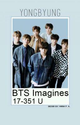 BTS IMAGINES! - Nana《very slow updates》 - Wattpad