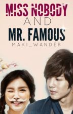 Miss Nobody and Mr. Famous by makiwander
