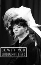 「Be With You」 by VrightBaek