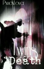 Twins For DEATH - Book 1 (Super Slow Update) by PxndxLover