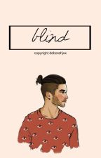 Blind ✧ [2nd season] #Wattys2015 by deborahjxx
