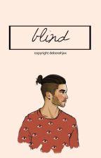 Blind ✧ [2nd season] #Wattys2015 by deborahjxx