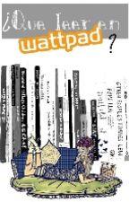 ¿Que leer en Wattpad? | Recomendaciones by ItsMeechi