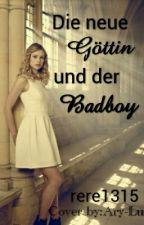Die neue Göttin und der Badboy by rere1315