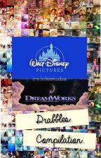 Drabbles Compilation ( Disney & Dreamwork Movies ) by smashinashton