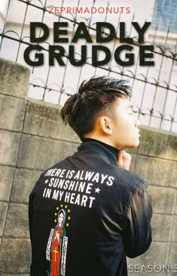Deadly Grudge (3. Sezon)