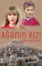 AĞANIN KIZI #Wattys2015 by booklove1000