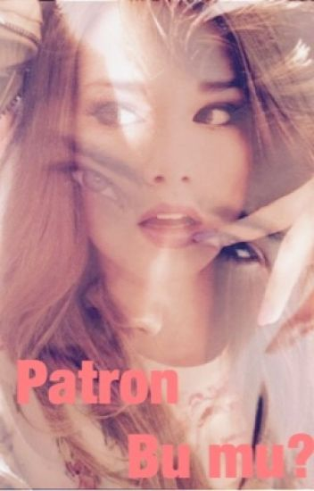 PATRON BU MU?!