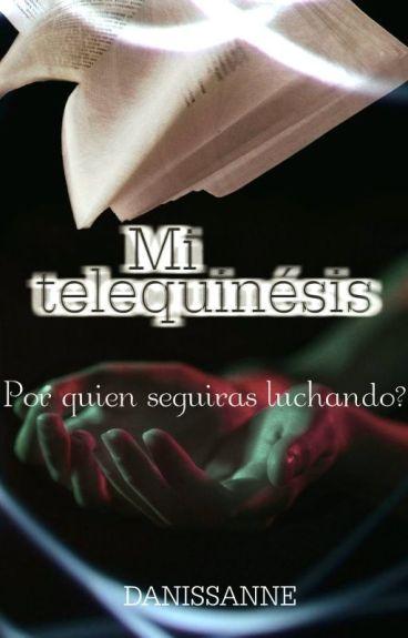 Mi Telequinesis ©