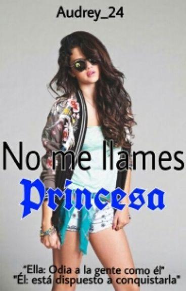 No me llames princesa #Wattys2016
