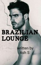 Brazilian Lounge by your_favourite_dream