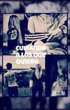 #Cuidando a los que quiero# by Sugustina