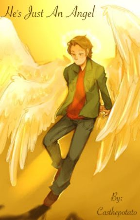 He's Just an Angel by Casthepotato
