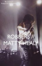 Robbers // Matty Healy (traducción) by SpaceWaves