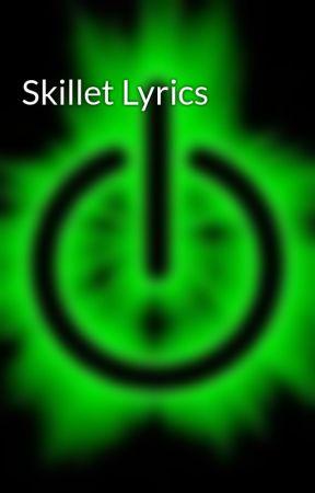 Skillet Lyrics - Whispers In The Dark - Wattpad