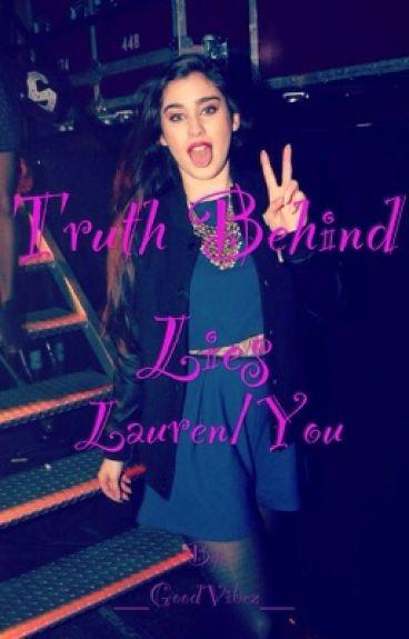 Truth Behind Lies (Lauren/You)