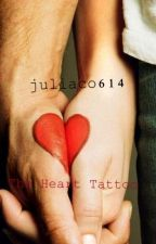 The Heart Tattoo {Completed} by juliaco614