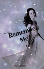 Remember Me? by emy1999