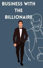 Business With The Billionaire  (BoyxBoy) by KarenLorenn