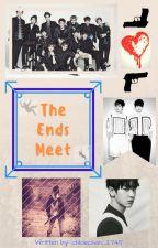The Ends Meet (The Cruel Reality Sequel) (EXO & BTS Fanfic) by bangtan_got_yas_jams