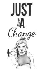 Just a Change by deiram