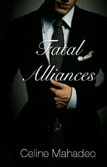 Fatal Alliances