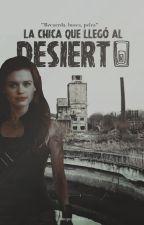 La chica que llegó al desierto  The Maze Runner  by LaylaDuymovich