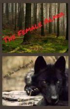 The Female Alpha by zZFandomsUniteZz