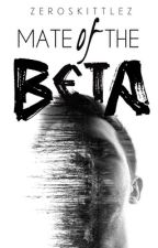 Mate Of The Beta [BoyxBoy] (Bk 2) ON HOLD by ZeroSkittlez
