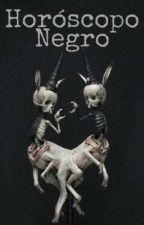 ▲Horóscopo Negro▲ by EntityShapedBox