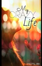My Crazy Life || Team Crafted by dynjlna