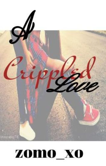 A Crippled Love