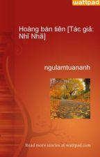 Hoàng bán tiên [Tác giả: Nhĩ Nhã] by ngulamtuananh