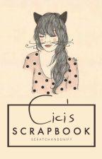 Cici's scrapbook by ScratchAndSniff