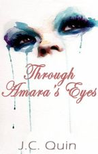 Through Amara's Eyes by i_love_kyle