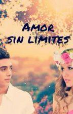 Amor sin limites. by xxxlovevignaxxx