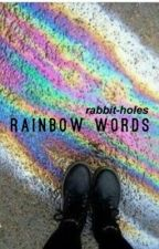 rainbow words by rabbit-holes