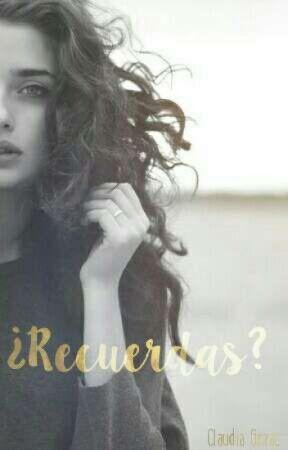 ¿Recuerdas? by Claudia_Gezac