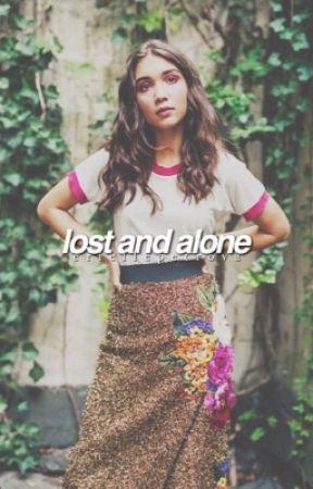 Lost & Alone [REWRITTING] by eriellepetrova