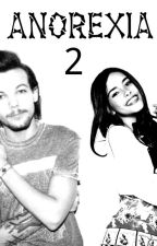 Anorexia 2♡ A Louis Tomlinson fanfiction ♡ (in pausa) by auryhmeryh