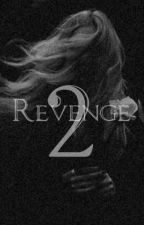 Revenge 2 by anacsiilvaa