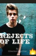 Rejects of life  l.h. by 5DirectionOfSummerr