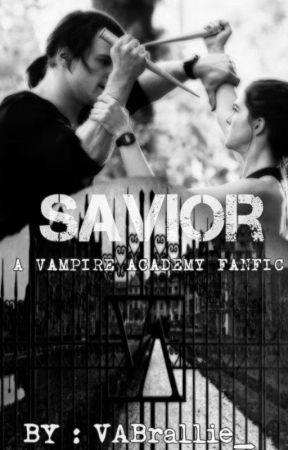 Savior (A Vampire Academy Fanfic) by VABrallie_