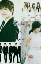[COMPLETED] Playboy In Love [PINKFINITE] by seventeenfangirl