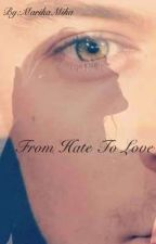 From hate to love [Harry Styles FF] cz by MarikaMika