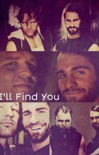 I'll Find You (Ambrollins) by theslkwerewolf