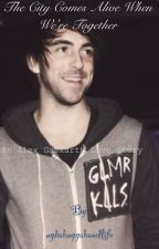 The City Comes Alive When We're Together  (An Alex Gaskarth love story) by ughabuggabandlife
